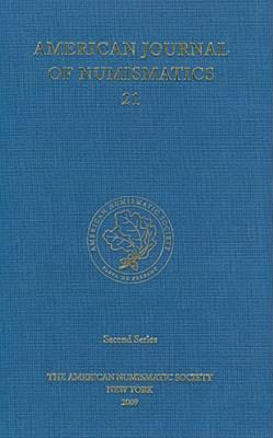 American Journal of Numismatics: 2009: Volume 21