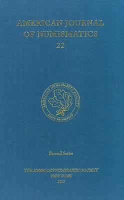 American Journal of Numismatics: 2010: Volume 22