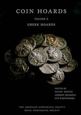 Coin Hoards: Greek Hoards: Volume 10