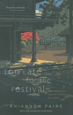 Too Late for the Festival: An American Salary Woman in Japan