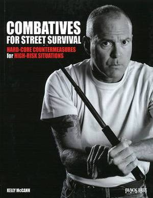 Combatives for Street Survival: Volume 1: Index Positions, the Guard and Combatives Strikes