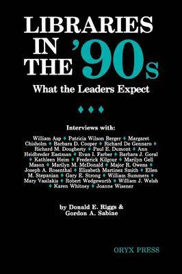 Libraries in the 90's: What the Leaders Expect