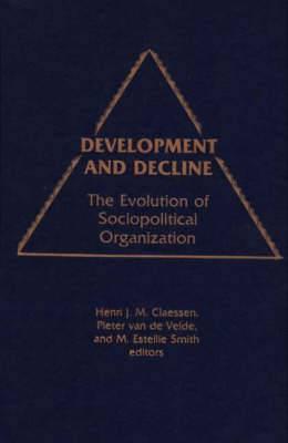 Development and Decline: The Evolution of Sociopolitical Organization