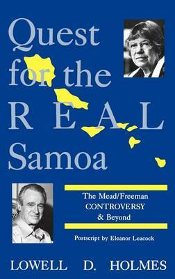 Quest for the Real Samoa: The Mead/Freeman Controversy & Beyond