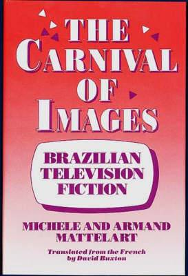 The Carnival of Images: Brazilian Television Fiction