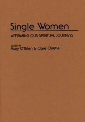 Single Women: Affirming Our Spiritual Journey