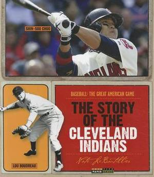The Story of the Cleveland Indians