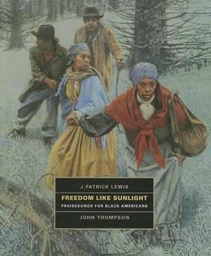 Freedom Like Sunlight: Praisesongs for Black Americans