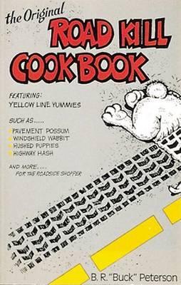 Original Roadkill Cookbook