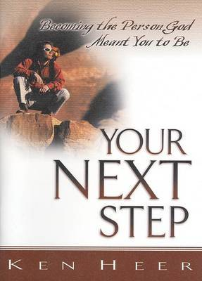 Your Next: Becoming the Person God Meant You to Be