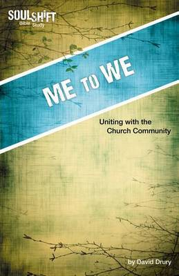 Me to We: Uniting with the Church Community