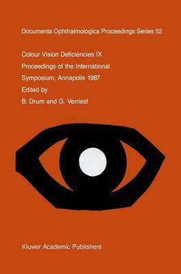 Colour Vision Deficiencies IX: Proceedings of the ninth symposium of the International Research Group on Colour Vision Deficiencies, held at St. John's College, Annapolis, Maryland, U.S.A., 1-3 July 1987