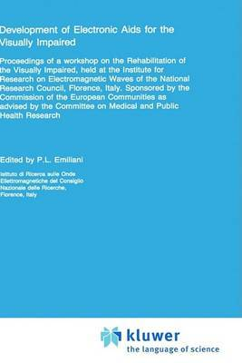 Development of Electronic AIDS for the Visually Impaired: Workshop Proceedings