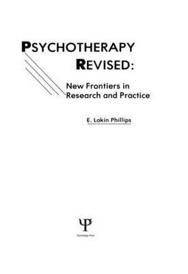 Psychotherapy Revised: New Frontiers in Research and Practice