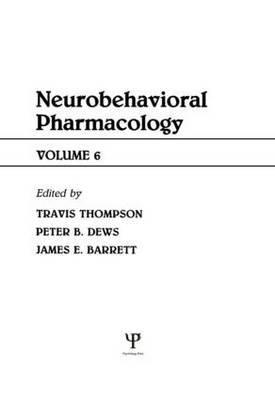 Advances in Behavioral Pharmacology: Volume 6: Neurobehavioral Pharmacology