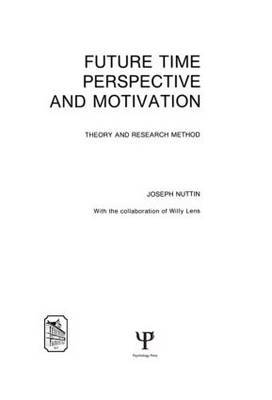 Future Time Perspective and Motivation: Theory and Research Method