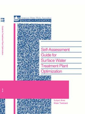 Self-Assessment Guide for Surface Water Treatment Plant Optimization