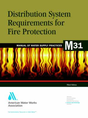 Distribution System Requirements for Fire Protection (M31)