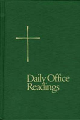 Daily Office Readings: Year Two, Volume 2