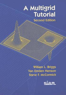 A Multigrid Tutorial