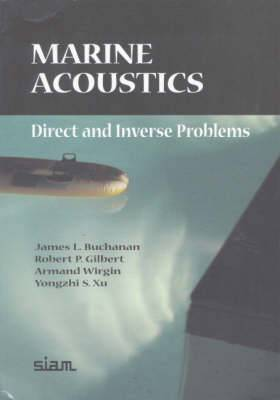 Marine Acoustics: Direct and Inverse Problems