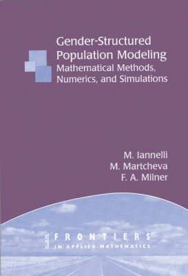 Gender-structured Population Modeling: Mathematical Methods, Numerics and Simulations