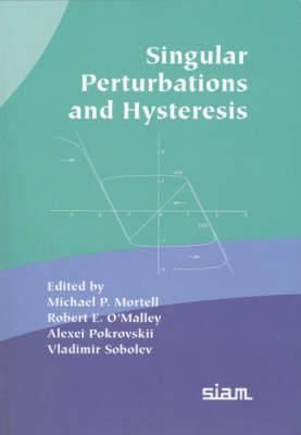 Singular Perturbation and Hysteresis