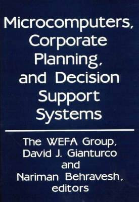 Microcomputers, Corporate Planning and Decision Support Systems