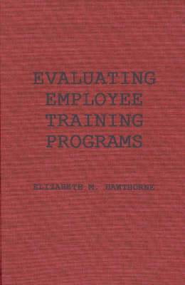 Evaluating Employee Training Programmes: A Research-based Guide for Human Resource Managers