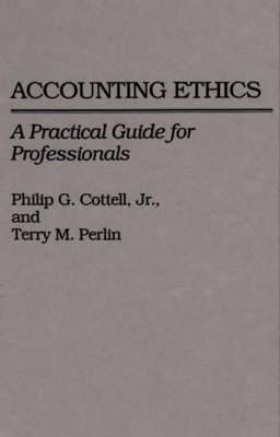 Accounting Ethics: A Practical Guide for Professionals