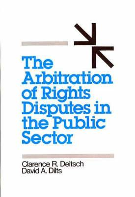 The Arbitration of Rights Disputes in the Public Sector