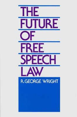 The Future of Free Speech Law