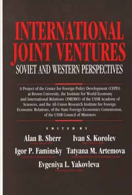 International Joint Ventures: Soviet and Western Perspectives