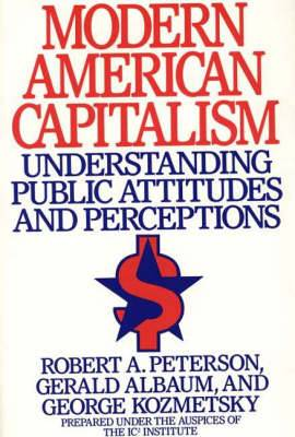 Modern American Capitalism: Understanding Public Attitudes and Perceptions