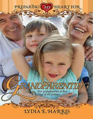 Preparing My Heart for Grandparenting