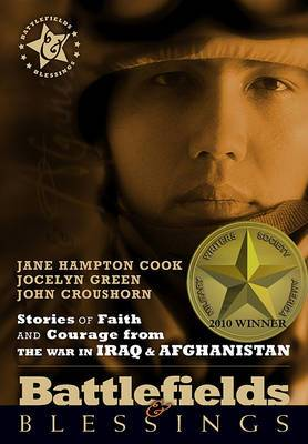 Stories of Faith and Courage Form the War in Iraq & Afghanistan