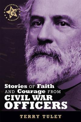 Stories of Faith & Courage from Civil War Officers