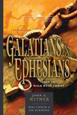 The Books of Galatians & Ephesians  : By Grace Through Faith