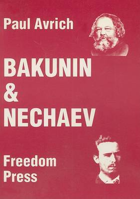 Bakunin and Nechaev