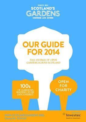 Scotland's Gardens Guidebook: 2014