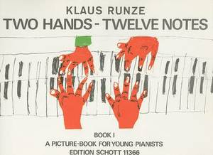 Two Hands, Twelve Notes, Book 1: A Picture Book for Young Pianists