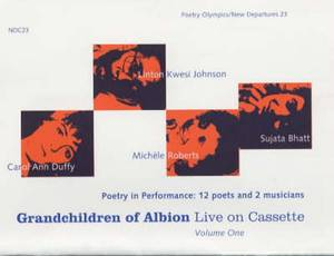 Grandchildren of Albion: Poetry in Performance: 12 Poets & 2 Musicians