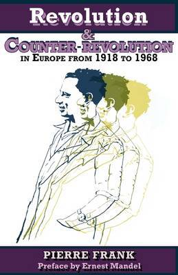 Revolution and Counterrevolution in Europe From 1918 to 1968