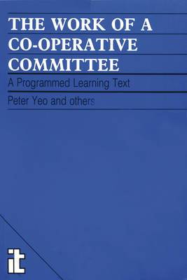 Work of a Co-operative Committee: A programmed learning text