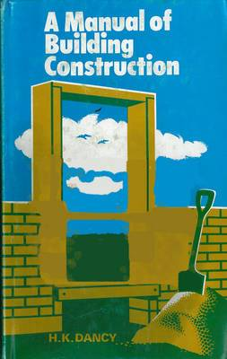 Manual of Building Construction