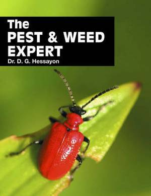 Pest and Weed Expert: The World's Best-selling Book on Pests and Weeds