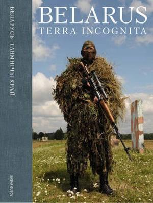 Belarus: Terra Incognita