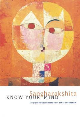 Know Your Mind: Psychological Dimension of Ethics in Buddhism