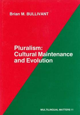 Pluralism: Cultural Maintenance and Evolution
