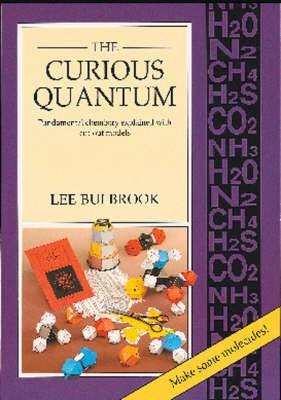 The Curious Quantum: Fundamental Chemistry Explained with Cut-Out Models